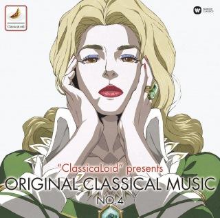 """ClassicaLoid"" Presents: Original Classical Music No. 4"