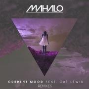 Current Mood (feat. Cat Lewis) [Remixes]