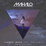 Current Mood (feat. Cat Lewis) [Truth x Lies Remix]