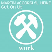 Get On Up (feat. Heike)