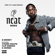 Neat (feat. Young Dolph, YFN Lucci, Peewee Longway, Flipp Dinero & G Herbo) [Remix]