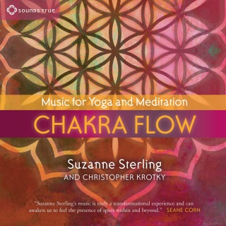 Chakra Flow: Music for Yoga and Meditation