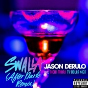 Swalla (feat. Nicki Minaj and Ty Dolla $ign) [After Dark Remix]