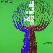 Stravinsky: The Rite of Spring (Transferred from the Original Everest Records Master Tapes)