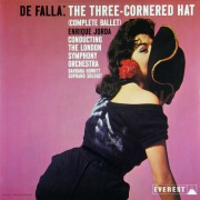 De Falla: The Three Cornered Hat (Complete Ballet) (Transferred from the Original Everest Records Master Tapes)