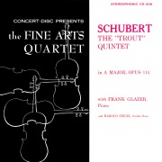 "Schubert: Piano Quintet in A Major, D. 667 ""The Trout"" (Remastered from the Original Concert-Disc Master Tapes)"