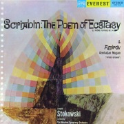 Scriabin: The Poem of Ecstasy & Amirov: Azerbaijan Mugam (Transferred from the Original Everest Records Master Tapes)
