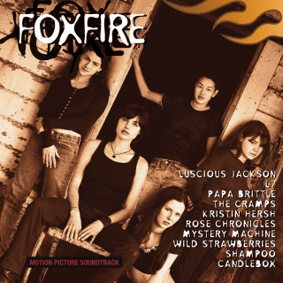 Foxfire (Original Motion Picture Soundtrack)