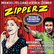 ZIPPERZ (World Premiere Recording)
