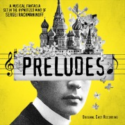 Preludes (Original Cast Recording)