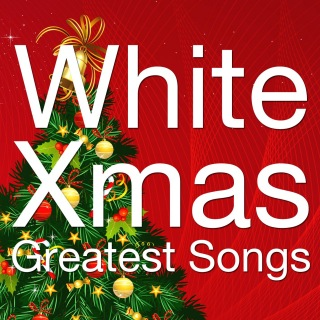 White Xmas Greatest Songs