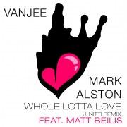 Whole Lotta Love (feat. Matt Beilis) [J. Nitti Remix]