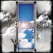 Clear Blue Tuesday (Soundtrack For The Original Musical Movie)