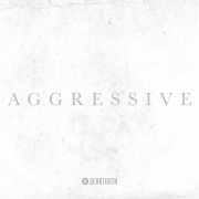 Aggressive (Deluxe Edition)