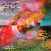 Latchkey Kids (Joywave Remix)