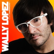 Global Underground: Wally Lopez
