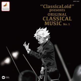 """ClassicaLoid"" Presents Original Classical Music"