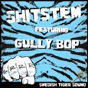 Shitstem (feat. Gully Bop)