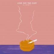 Love Off The Cuff (Original Soundtrack)