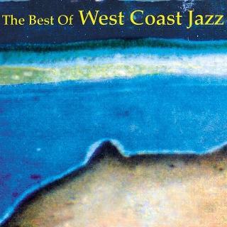 The Best of West Coast Jazz