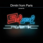Ten Percent (Dimitri from Paris Classic Re-Edit) [2017 - Remaster]