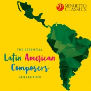 The Essential Latin American Composers Collection