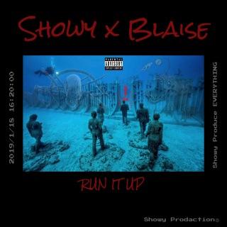 RUN IT UP (feat. BLAISE)