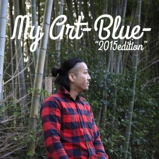 MY ART -Blue- (2015 edition)