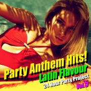 Party Anthem Hits!(ラテン・フレイヴァー Vol.5)