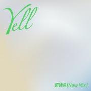 Yell(New Mix)