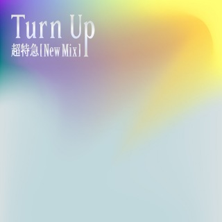 Turn Up(New Mix) (PCM 48kHz/24bit)