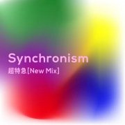 Synchronism(New Mix) (PCM 48kHz/24bit)