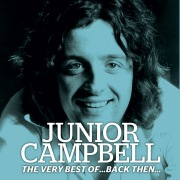 The Very Best of Junior Campbell...Back Then...