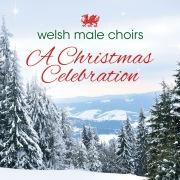 Welsh Male Choirs: A Christmas Celebration