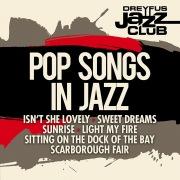 Dreyfus Jazz Club: Pop Songs in Jazz