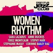 Dreyfus Jazz Club: Women Rhythm