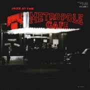 Jazz at the Metropole Café (Live) [2013 Remastered Version]