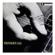 Frivolous Sal (2013 Remastered Version)