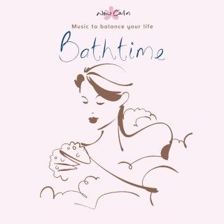 New Calm Relaxation - Bathtime