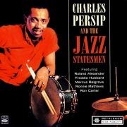 Charles Persip and the Jazz Statesmen (feat. Roland Alexander, Freddie Hubbard, Marcus Belgrave, Ronnie Matthews & Ron Carter) [2013 Remastered Version]