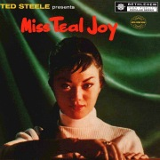 Ted Steele Presents Miss Teal Joy (2013 Remastered Version)