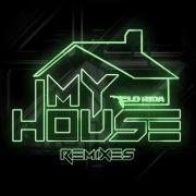 My House (Remixes)
