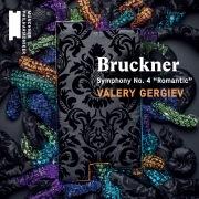 """Bruckner: Symphony No. 4, """"Romantic"""""""