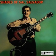 Shades of Sal Salvador (2013 Remastered Version)