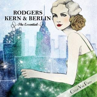 Rodgers Kern & Berlin - The Essential Selected by Chloé Van Paris (Bonus Track Version)