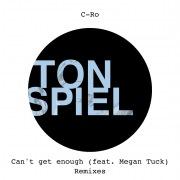 Can't Get Enough (feat. Megan Tuck) [Remixes]