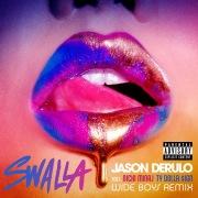 Swalla (feat. Nicki Minaj & Ty Dolla $ign) [Wideboys Remix]