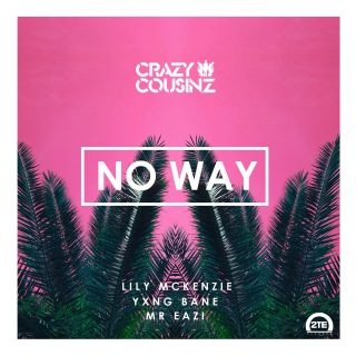 No Way (feat. Lily Mckenzie)
