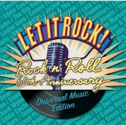 Let It Rock! - Rock 'N' Roll 60th Anniversary (Universal Music Edition)