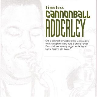 Timeless: Cannonball Adderley
